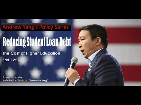 andrew-yang's-policy-series;-reducing-student-debt
