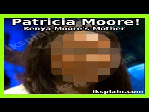 Who Is Kenya Moore's Mother, Patricia Moore? | VIDEO
