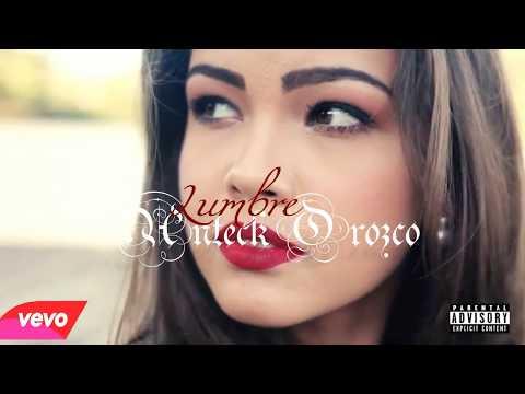 Anteck Orozco - Lumbre (clip oficial)  Trap Music