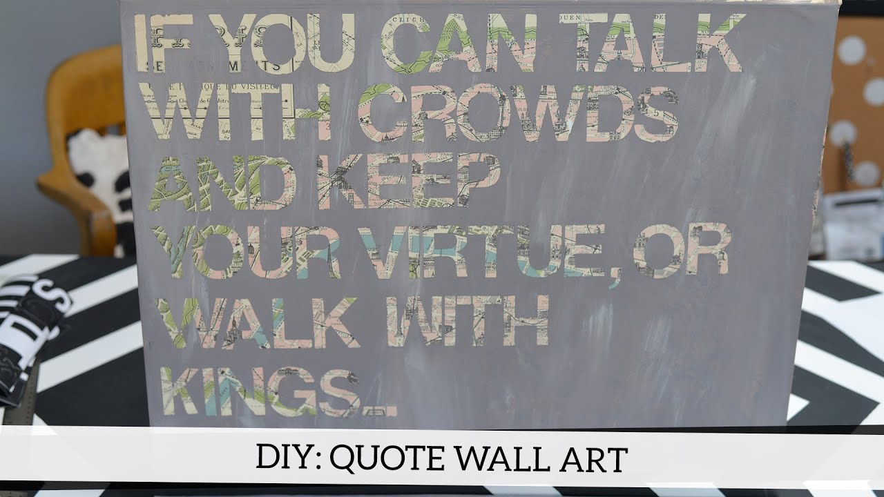 Diy Canvas Wall Art Quotes Diy Quote Wall Art Youtube