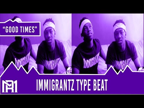 Immigrantz/wiz Khalifa/Speaker Knockerz/Type Beat - Good Times (Prod.RellyMade)