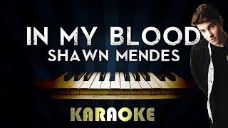 Shawn Mendes - In My Blood | LOWER Key Piano Karaoke Instrumental Lyrics Cover Sing Along