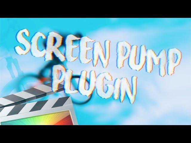 Screen Pumping in Final Cut Pro X: Two Free Plugins! | Cavus