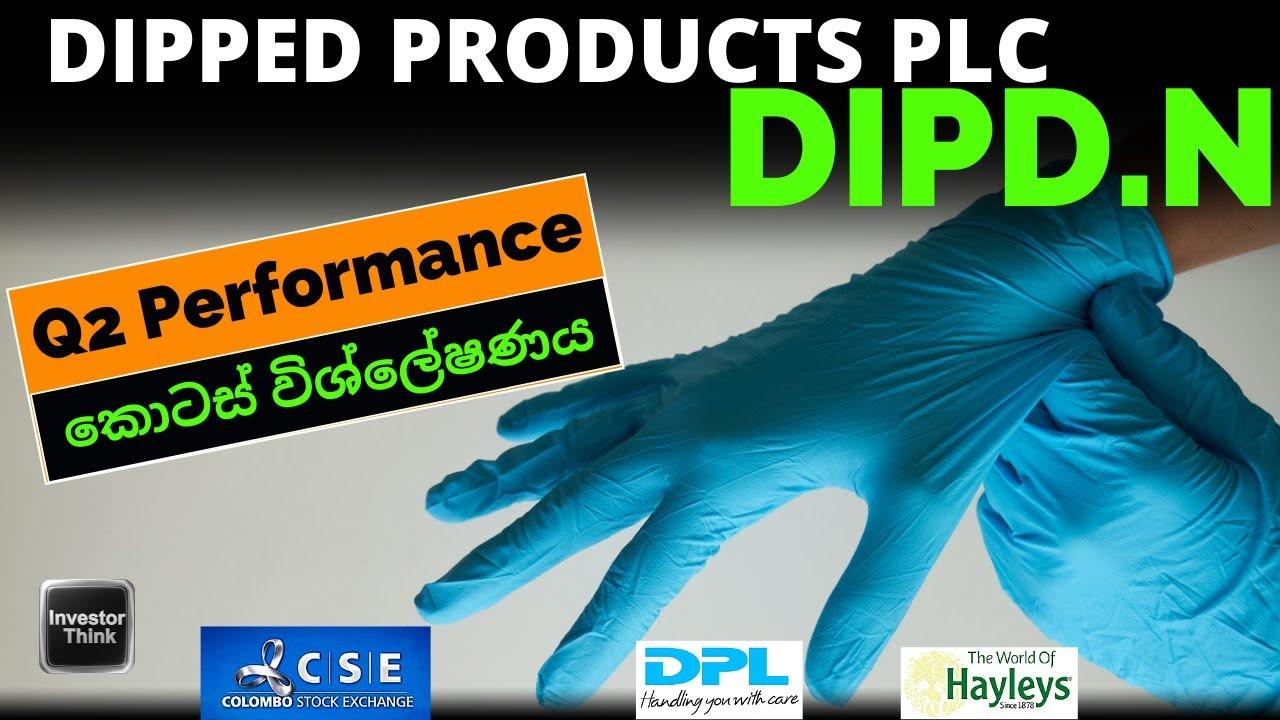 Download Dipped Products PLC | (DIPD.N) | Fundamental & Technical Analysis | Q2 Performance | කොටස් විශ්ලේෂණය