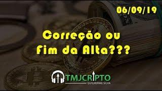 Análise Bitcoin - BTC - 06/09/2019 - Correção ou Fim da Alta???