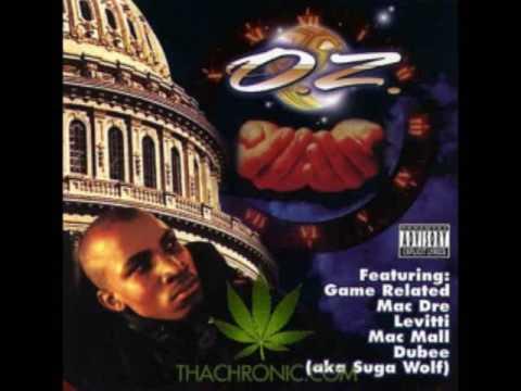 O.Z. - Be Yourself - 1997 - Sacramento - G-Funk