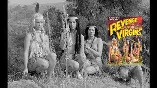 Revenge of The Naked virgins - FULL MOVIE