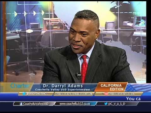 California Edition with Coachella Valley USD Supt. Dr. Darryl Adams, 460IRW3