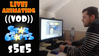 CarBot Animating A StarCrafts Episode (Live stream VOD)