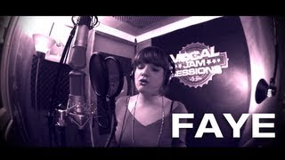 Faye - Vocal Jam Sessions - ( Ep06-S01 )