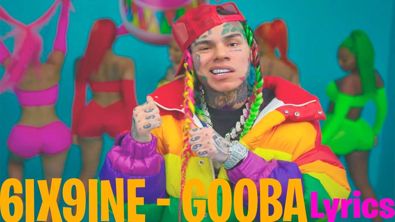 6IX9INE - GOOBA (Lyrics)