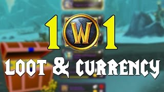 WoW 101 - Loot & Currency