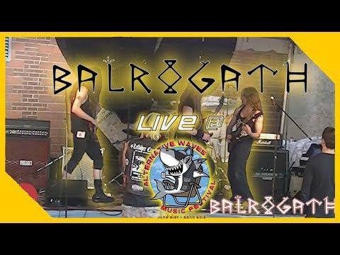 Balrogath LIVE @ Alternative Waves