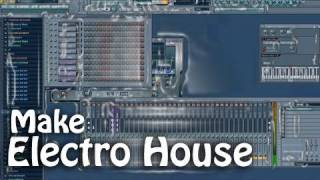 how to make electro house in fl studio 10 video tutorial