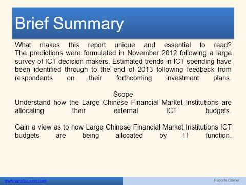 ICT Spend Predictions in Large Chinese Financial Market Institutions    - Reports Corner