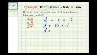 Example:  Solve a Problem using Distance = Rate x Time