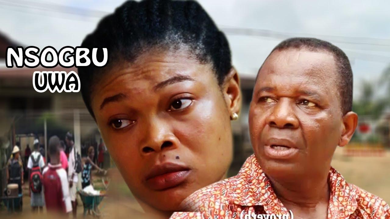Download Nsogbu Uwa 1 - 2018 Latest Nigerian Nollywood Igbo Movie Full HD