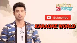 Ami Je Ke Tomar Full Karaoke |Title Track -9126866203