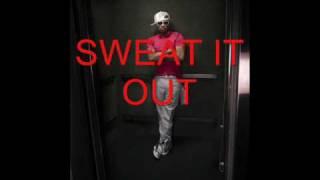 The Dream Sweat it Out Lyrics
