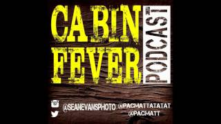 On the latest episode of Cabin Fever Podcast we have one of our fav...
