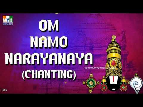 OM NAMO NARAYANAYA CHANTING | POPULAR CHANTINGS