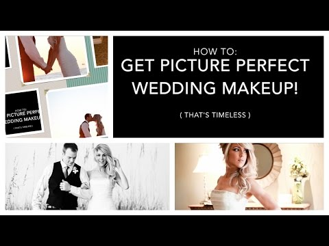 HOW TO: GET PICTURE PERFECT WEDDING (OR PROM) MAKEUP!