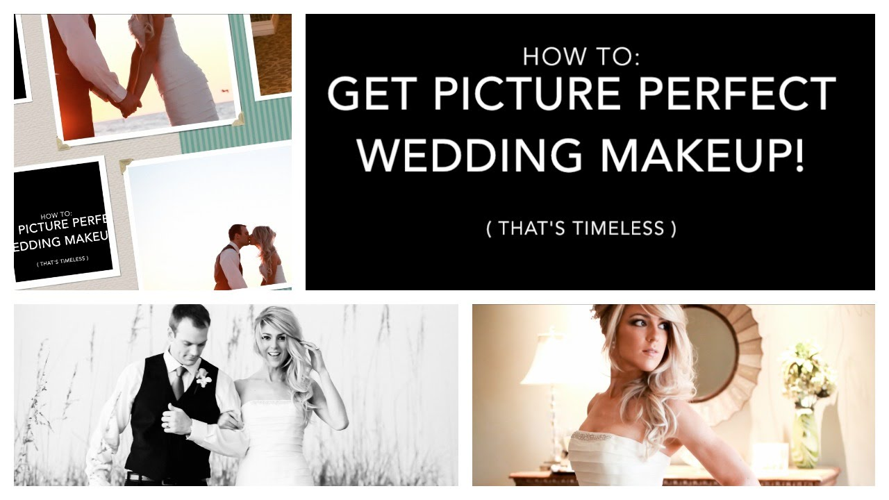 Picture Perfect Makeup Wedding : HOW TO: GET PICTURE PERFECT WEDDING (OR PROM) MAKEUP ...