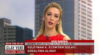 Olay Yeri - Balçiçek İlter | SÜLEYMAN K. ECEM'DEN DOLAYI GÖZALTINA ALINDI!