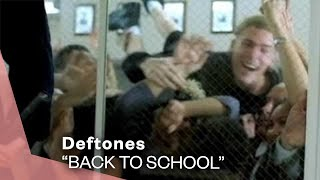 Deftones - Back To School (Mini Maggit) (Video)