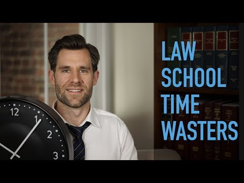 The Biggest Time Wasters in Law School and How to Avoid Them