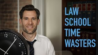 The Biggest Time Wasters in Law School and How to Avoid Them(, 2017-07-26T15:41:34.000Z)