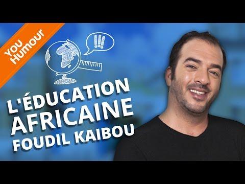 FOUDIL KAIBOU - L'éducation africaine et le père turc