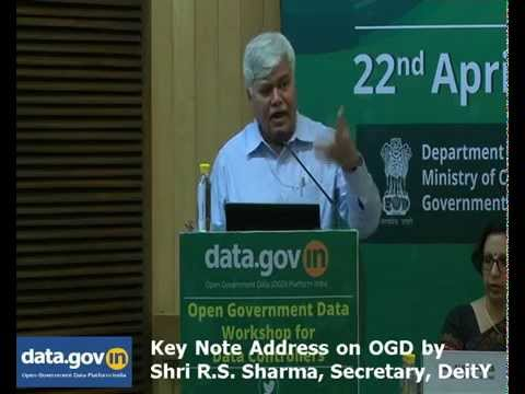 Keynote Address by Shri R S Sharma at Open Government Data: Workshop for Data Controllers