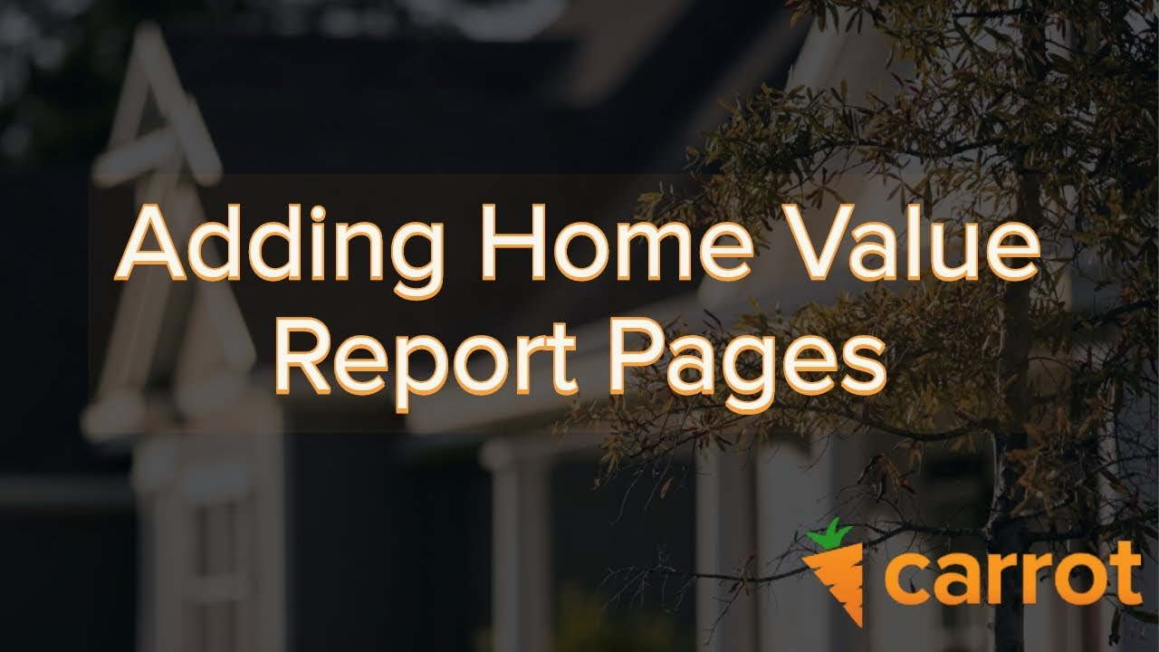 How To Create Home Value Landing Pages