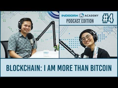Indodax Academy: Podcast Eps. 4 (I Am More Than Bitcoin)