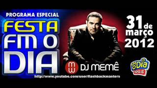 DJ Memê na FM O Dia(31.03.12)