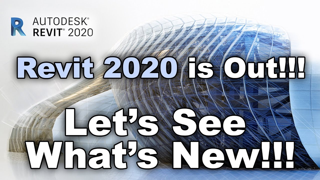 What's New in Revit 2020?!