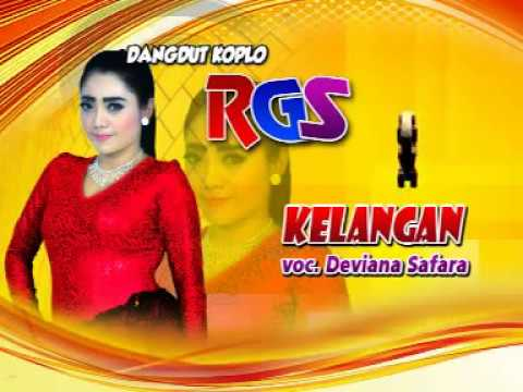 Kelangan-Dangdut Koplo-RGS-Deviana Safara