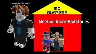 Meeting IMakeBadStories in ROBLOX!