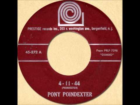 PONY POINDEXTER - 4-11-44 [Prestige 272] 1963