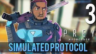 [3] Simulated Protocol (Let's Play Prey: Mooncrash w/ GaLm)