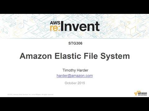 AWS re:Invent 2015   (STG306) EFS Update