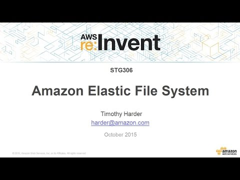 AWS re:Invent 2015 | (STG306) EFS Update