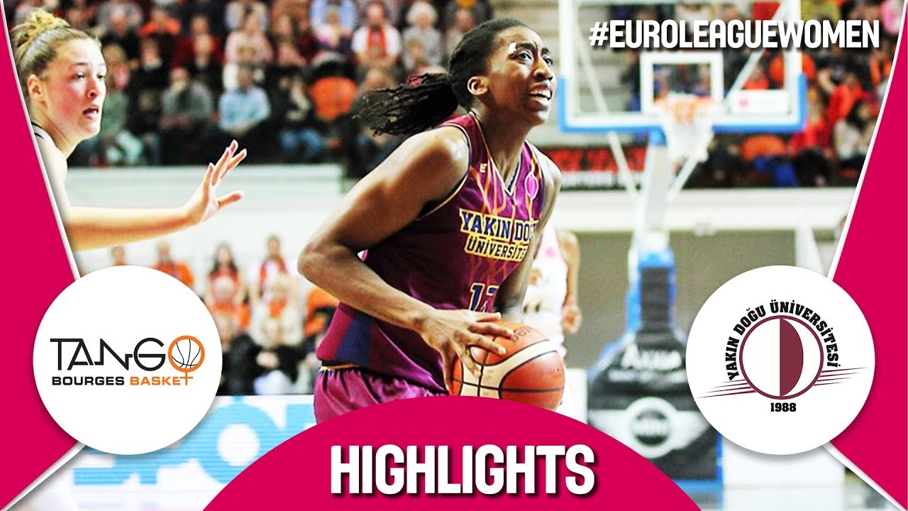 Bourges Basket v Yakin Dogu Universitesi - Highlights - Quarter-Finals - EuroLeague Women 2017-18