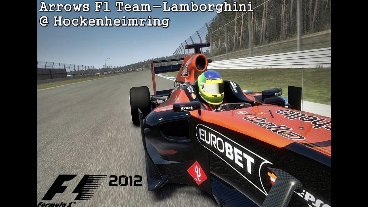 F1 2012 Arrows F1 Team Lamborghini Hockenheimring Youtube