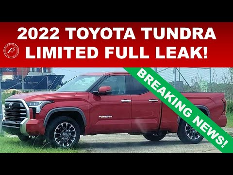 2022 TOYOTA TUNDRA FULL LEAK OF THE LIMITED MODEL IN BOTH DOUBLE CAB & CREWMAX!