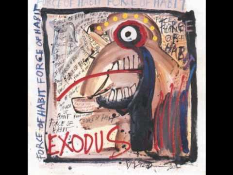exodus - me myself and i (force of habit)