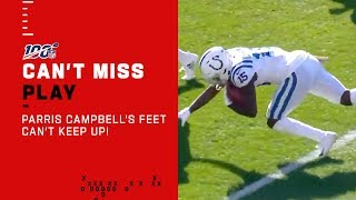 Parris Campbell's Feet Can't Keep Up w/ Himself!