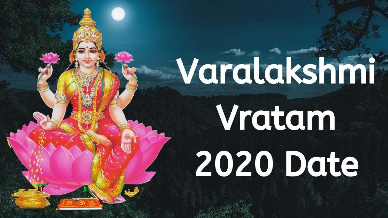 2020 Varalakshmi Vratam Puja Date And Time When Is