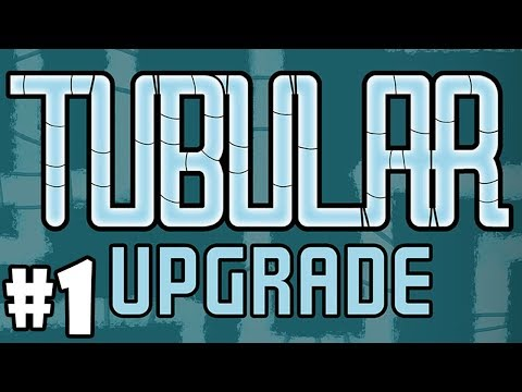 Tubular Upgrade - NEW UPDATE - Oxygen Not Included - Part 1 - [S1]